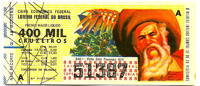Extração 0840 -  Fernão Dias Paes Leme.